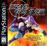 Trap Gunner Cover