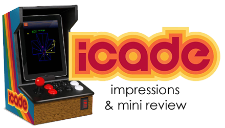 iCade Impressions and Mini-Review